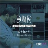 Deep'In Rhythm  #35 w/ Nikai @ Radio RAJE