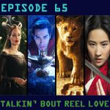 Talkin' Bout Reel Love Episode 65 - The Short Comings Of The Disney Live Action Remakes