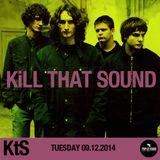 Kill That Sound 09