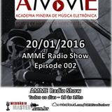 AMME Radio Show Episode 002 (20/01/2016)