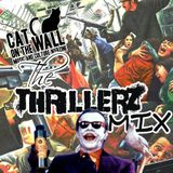 The Thrillerz Mix (Maniacal Pelham Zones)