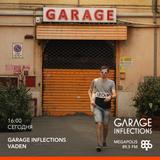 Vaden - 19.08.18 Garage Inflections @ Megapolis FM