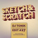 Sketch & Scratch #27 by DJ Tonik @ mostwantedradio.com