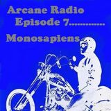 Episode 7 - Monosapiens - The Leader Of The Pack