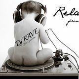 Dj RAVE Mix Relax 2015