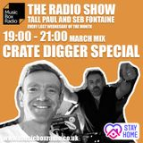 Music Box Radio - Tall Paul and Seb Fontaine / Crate Digger Special (25th March 2020)