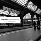 Railroads : Departures