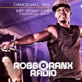 DANCEHALL 360 SHOW - (11/08/16) ROBBO RANX