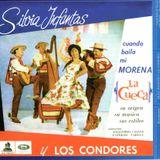 Silvia Infanta y Los Cóndores: Cuando baila mi morena (1965) - ¡Con permiso...! Soy la cueca (1968)