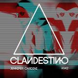 Clandestino 042 - Jennifer Cardini