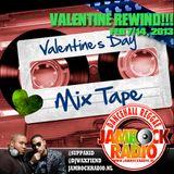 JAMROCK RADIO FEB 7/14, 2013: VALENTINE REWIND!!!