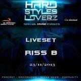 Riss B -Hard Styles Loverz - Hardstyle.nu - Saturday 23 November 2013 ( Full Mix )
