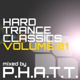 Hard Trance Classics vol.1 mixed by P.H.A.T.T.