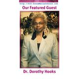 Your Sisters In Survival Featuring Dr. Dorothy Hooks - Part 1
