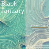 Black January - bbcast 01/18