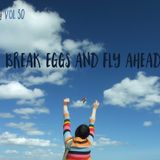 FFRADIO - Vol 30 - Break Eggs And Fly Ahead