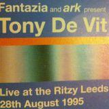 Tony De Vit @ Fantazia & Ark Present, The Ritzy, Leeds