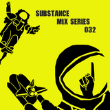 Substance Mix 032 // Svelt