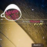 Adriatic Cafe-Sunday Afternoon Mix Vol.10