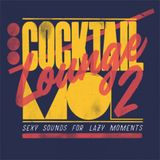 COCKTAIL LOUNGE VOL.2: SEXY SOUNDS FOR LAZY MOMENTS (2017)