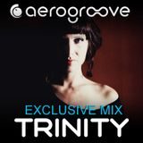 Trinity - Aerogroove Podcast [www.aero-groove.com]