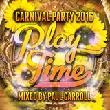 Play Time - Carnival Party Mix CD Aug 2016