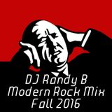 DJ Randy B - Modern Rock Mix Fall 2016