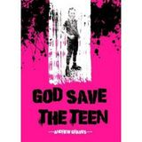 Preview: God Save The Teen - 5th December 2018