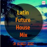 Latin Future House Mix