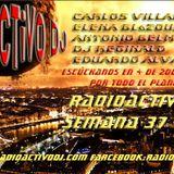 RADIOACTIVO DJ 37-2014 BY CARLOS VILLANUEVA
