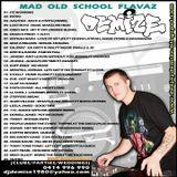 Mad Old School Flavaz (2010)