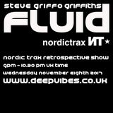 STEVE GRIFFO GRIFFITHS - 'FLUiD' (NORDIC TRAX SPECIAL) - NOV 8th 2017 - DEEP VIBES RADIO