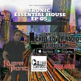 Tronic Essential House Ep 05