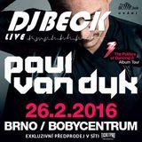 DJ BECK LIVE - CITADELA (26.02.2016) - PAUL VAN DYK - THE POLITICS OF DANCING TOUR
