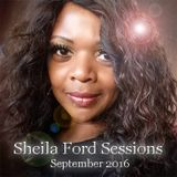 Sheila Ford Sessions September 2016