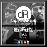 #STRICTLY R&B PART 2