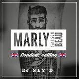 Dj Sly'D - Marly Fait son Beau #Londonscalling Edition