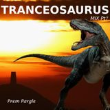 Tranceosaurus Mix Part Seven