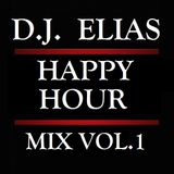 DJ ELIAS - HAPPY HOUR MIX VOL.1