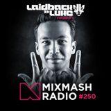Mixmash Radio #250