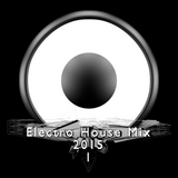 Electro House Mix 2015 (Vol. 1)