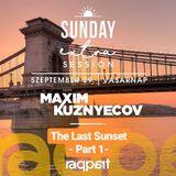 Maxim Kuznyecov - Live @ Raqpart - The Last Sunset Part1 (2019-09-29)