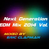Next Generation EDM Mix 2014 Vol. 2