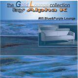 Dj Alpha K - theGoldLoungecollection/05.Blue & Purple Lounge