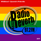 Wildblood + Queenie's RadioReverb Pride 2017 Mix