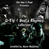 Q-Tip & Busta Rhymes - The Collection