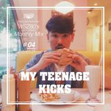 "WSZ80 (LEF!!! CREW!!!) / Monthly Mix 2015 #04 -April- ""MY TEENAGE KICKS"""