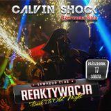 Calvin Shock Ekwador Manieczki Reaktywacja 17.10.2015 Czerwona Sala