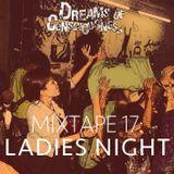 Mixtape 17: Ladies Night