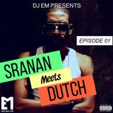 SRANAN MEETS DUTCH - EPISODE 01